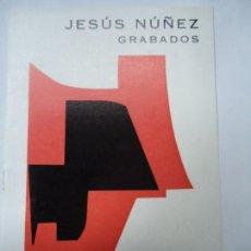 Arte: JESÚS NÚÑEZ GRABADOS 1974 CATÁLOGO GALERÍA SARGADELOS BARCELONA. Lote 99986431
