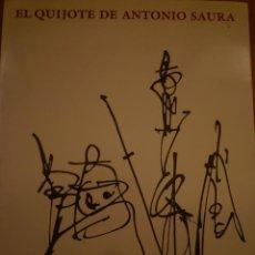 Arte: ANTONIO SAURA. EL QUIJOTE. UNIVERSITAT DE BARCELONA. BARCELONA. 1989. Lote 99995123