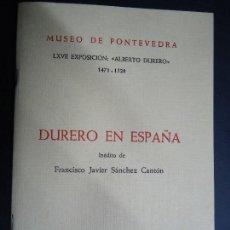 Arte: DURERO EN ESPAÑA 1972 INÉDITO DE FCO. JAVIER SÁNCHEZ CANTÓN. Lote 100084767