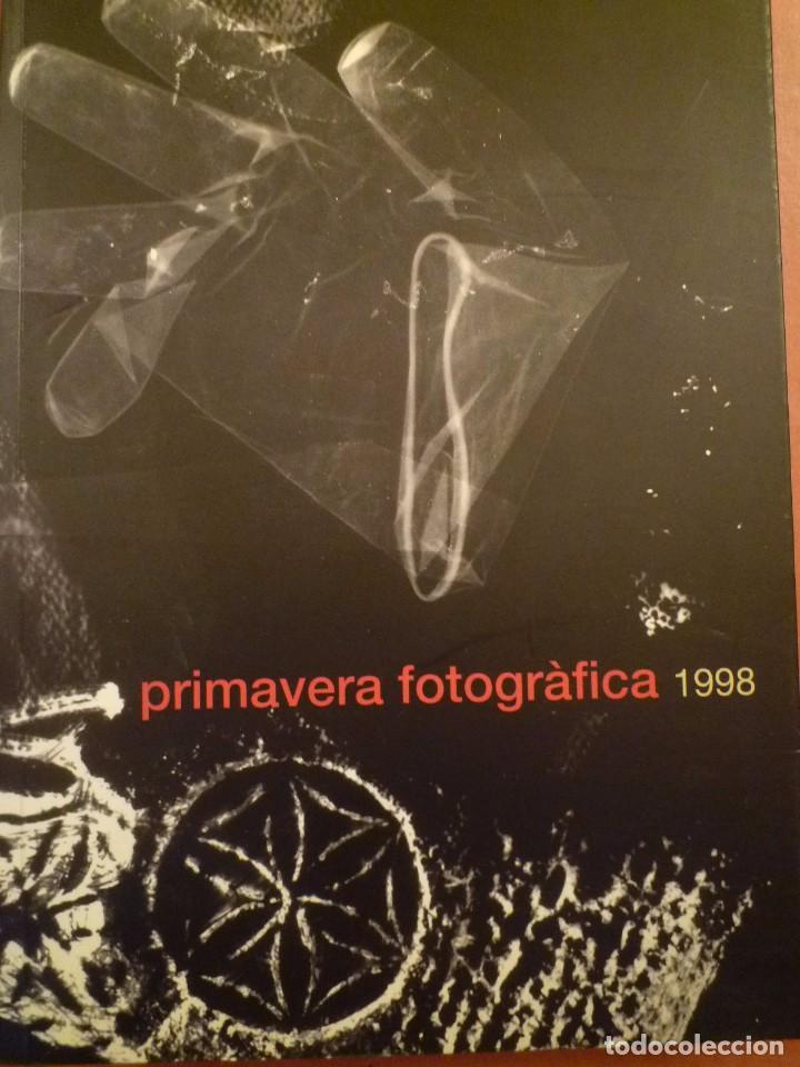 FOTOGRAFIA. PRIMAVERA FOTOGRÁFICA. IX EDICIÓN. FESTIVAL BIENAL DE FOTOGRAFIA. 1998 (Arte - Catálogos)