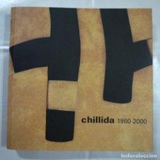 Arte: CHILLIDA 1980-2000 - FUNDACIÓN LA CAIXA - 2008. Lote 100534699