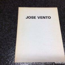 Arte: JOSE VENTO, CATALOGO GALERIA KREISLER DOS - MARZO ABRIL 1980. Lote 101741647