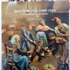 Arte: IGNASI BUXÓ I GOU (1869- 1944) UNA TOPOGRAFIA DE LA EXISTÈNCIA. COL·LECCIÓ CAN BUXÓ. Lote 102378255