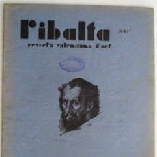 Arte: REVISTA DE ARTE RIBALTA Nº 7 - VALENCIA JULIO 1935 - III EXPOSICIÓN GENERAL VALENCIANA BELLAS ARTES. Lote 102524963