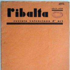Arte: REVISTA DE ARTE RIBALTA Nº 15 - VALENCIA ABRIL 1936 - VICÈNT NAVARRO - DÍAZ FOXÁ - SEMPERE . Lote 102532155