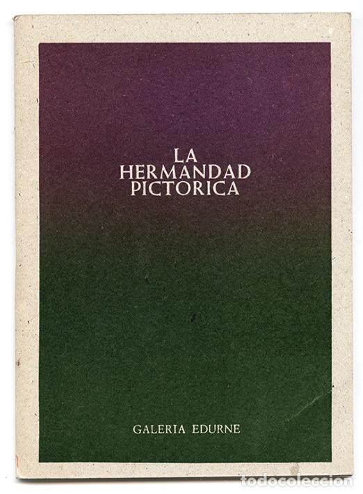 LA HERMANDAD PICTÓRICA ARAGONESA - GALERÍA EDURNE, PEDRAZA (SEGOVIA), 1979 (Arte - Catálogos)