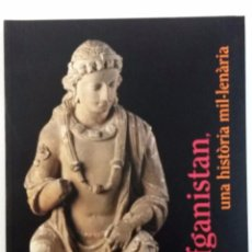 Arte: AFGANISTAN,UNA HISTÒRIA MILENARIA. FUND. LA CAIXA. Lote 102739359