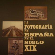 Arte: FOTOGRAFÍA. LA FOTOGRAFÍA EN ESPAÑA EN EL SIGLO XIX. FUNDACIÓ LA CAIXA. BARCELONA. 2003. Lote 103232355