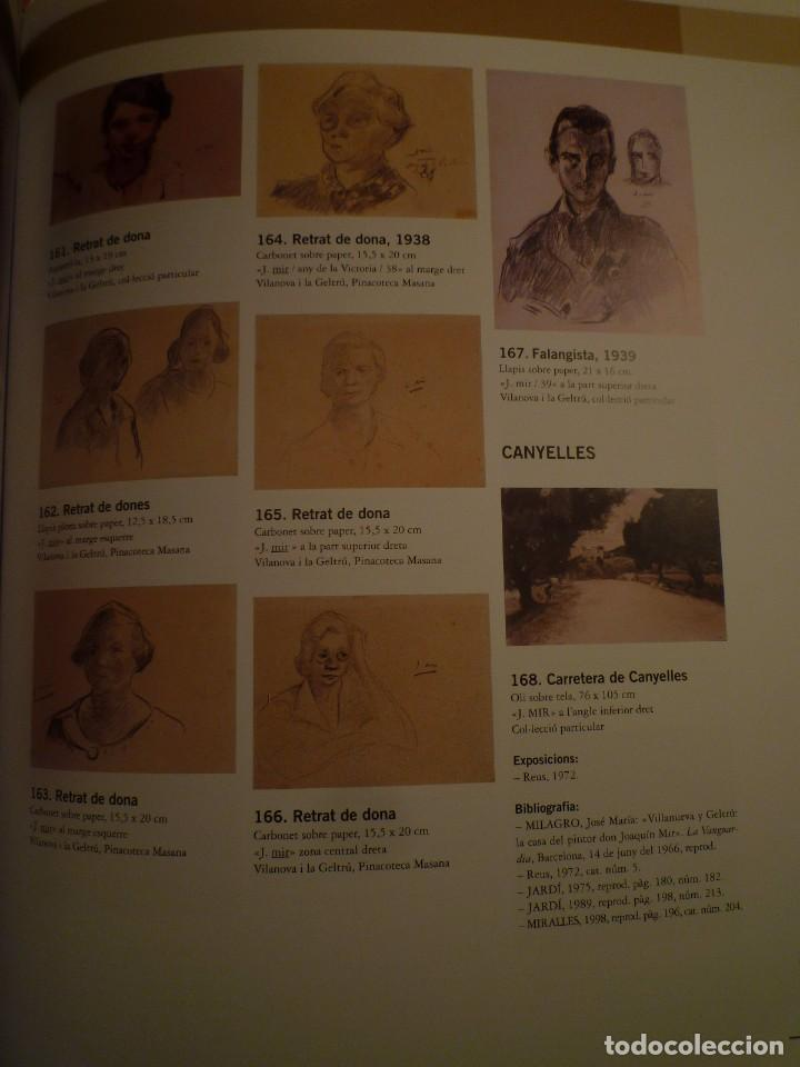 Arte: JOAQUIM MIR A VILANOVA. BIBLIOTECA MUSEU VÍCTOR BALAGUER. VILANOVA I LA GELTRÚ. 2007 - Foto 4 - 109326927