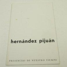 Arte: HERNANDEZ PIJUAN, GALERIA RENE METRAS, 1964, BARCELONA. 16X23CM. Lote 103911751
