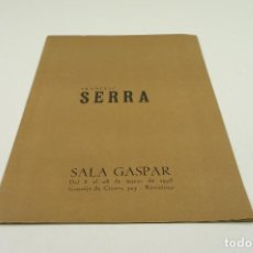 Arte: FRANCESC SERRA, SALA GASPAR, 1958, BARCELONA. 21X30CM. Lote 104025175