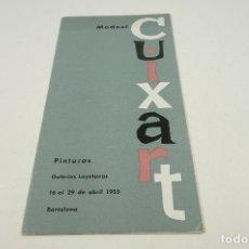 Arte: MODEST CUIXART, PINTURAS, GALERIAS LAYETANAS, 1955, BARCELONA. 11,5X23CM. Lote 104137831
