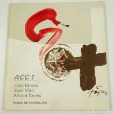 Arte: JOAN BROSSA, JOAN MIRÓ, ANTONI TÀPIES, 1977, ACC1, MUSEU DE GRANOLLERS. 19X21CM. Lote 105245343