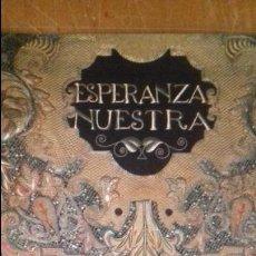 Arte: CATALOGO VIRGEN - ESPERANZA NUESTRA SEMANA SANTA DE SEVILLA EXPOSICION CAJA SAN FERNANDO . Lote 105709603