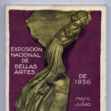 Arte: CATÁLOGO DE LA EXPOSICIÓN NACIONAL DE BELLAS ARTES DE 1936. MAYO Y JUNIO, PALACIOS DEL RETIRO. 1936.. Lote 106061739