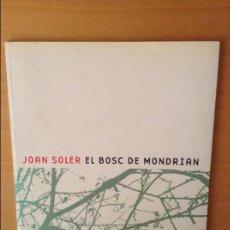 Arte: JOAN SOLER EL BOSC DE MONDRIAN (15 SETEMBRE 2001 - 13 GENER 2002). Lote 106065107