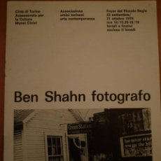 Arte: FOTOGRAFÍA. BEN SHAHN FOTÓGRAFO. FOYER DEL PICCOLO REGIO. TORINO. 1979. Lote 106727911