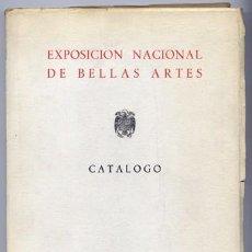 Arte: EXPOSICIÓN NACIONAL DE BELLAS ARTES. MADRID, 1957. CATÁLOGO. . Lote 106989575