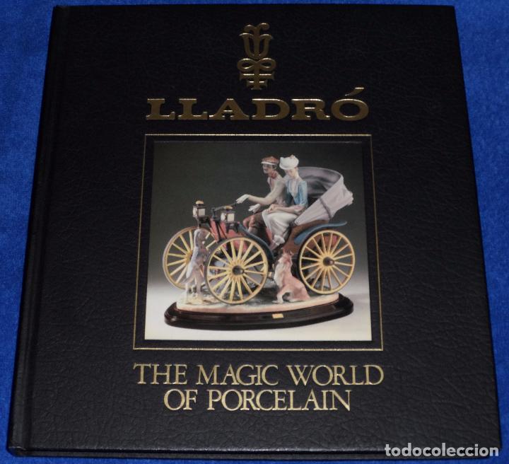 LLADRÓ - THE MAGIC WORLD OF PORCELAN - SALVAT EDITORES (Arte - Catálogos)