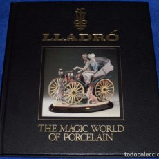 Arte: LLADRÓ - THE MAGIC WORLD OF PORCELAN - SALVAT EDITORES. Lote 107622527