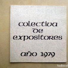 Arte: CATALOGO DE EXPOSICION DE PINTURA, COLECTIVA DE EXPOSITORES. 1979, ZARAGOZA. SALA GASTON. Lote 107646791