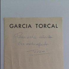 Arte: CATALOGO EXPOSICION GARCIA TORCAL. SALA PALACIO PROVINCIAL DE ZARAGOZA 1978. DEDICADO POR TORCAL. Lote 108690283
