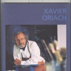 Arte: XAVIER ORIACH. PINTURA SABADELL. CATÀLEG EXPO BELLES ARTS. 2007.. Lote 108773975