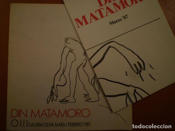DIN MATAMORO. GALERIA OLIVA MARA. 1987 (Arte - Catálogos)
