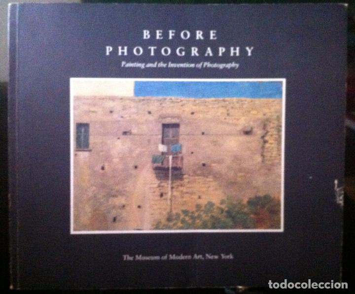 PETER GALASSI. BEFORE PHOTOGRAPHY: PAINTING AND THE INVENTION OF PHOTOGRAPHY. 1981 (Arte - Catálogos)
