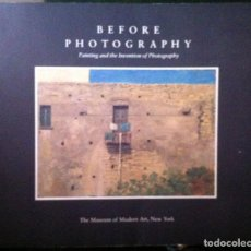 Arte: PETER GALASSI. BEFORE PHOTOGRAPHY: PAINTING AND THE INVENTION OF PHOTOGRAPHY. 1981. Lote 109204523