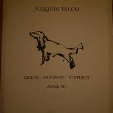 Arte: JOAQUIM FALCÓ. CHIENS. PAYSAGES. VOITURES. PASSAGES CENTRE D'ART CONTEMPORAIN. TRUYES. 1990. Lote 109213215