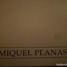 Arte: MIQUEL PLANAS. SALA PELAIRES. PALMA DE MALLORCA. 1992. Lote 109213799