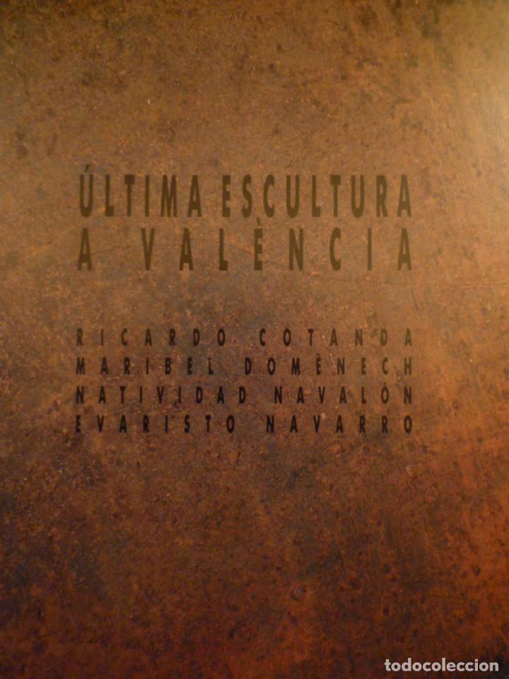 ÚLTIMA ESCULTURA A VALÈNCIA. FUNDACIÓ CAIXA PENSIONS. SALA MONTCADA. 1988. (Arte - Catálogos)