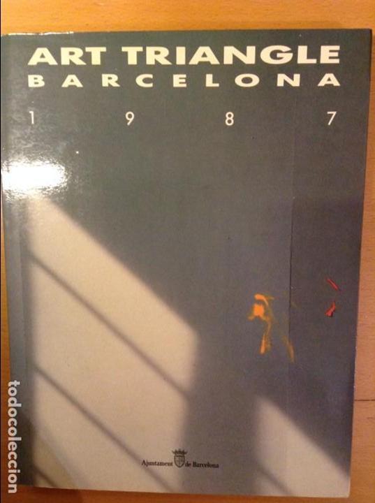 ART TRIANGLE BARCELONA 1987 (AJUNTAMENT DE BARCELONA) (Arte - Catálogos)