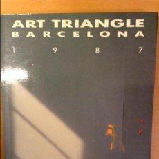 Arte: ART TRIANGLE BARCELONA 1987 (AJUNTAMENT DE BARCELONA). Lote 109413031