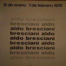 Arte: ALDO BRESCIANI. PINTURAS. GALERÍA PUNTO.VALENCIA. 1976. Lote 109561607