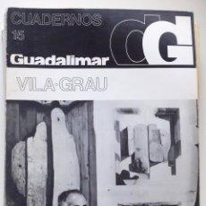 Arte: CUADERNOS GUADALIMAR Nº 15 JOAN VILA-GRAU . Lote 109809451