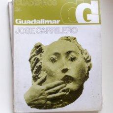 Arte: CUADERNOS GUADALIMAR Nº 24 JOSÉ CARRILERO. Lote 109811663