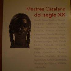 Arte: MESTRES CATALANS DEL SEGLE XX. CAIXA TERRASSA. ITINERANTE. 2000. Lote 110192887