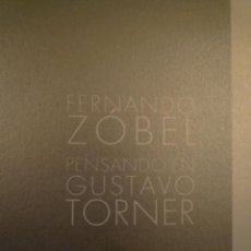 Arte: GUSTAVO TORNER. FERNANDO ZÓBEL. ESPACIO TORNER. CUENCA.. Lote 110877935