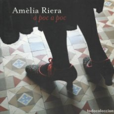 Arte: AMÈLIA RIERA. A POC A POC -ESPAI VOLART 2 2010- CAT/CAST/ING. Lote 132530791