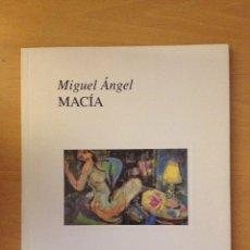 Arte: MIGUEL ÁNGEL MACÍA (XUNTA DE GALICIA). Lote 111424640
