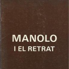 Arte: MANOLO I EL RETRAT -DAU AL SET 1984-. Lote 111521855