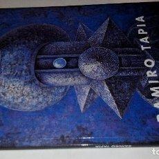 Arte: RAMIRO TAPIA-CATALOGO EXPOSICIÓN-SALA LUZAN-ZARAGOZA-2001-DEDICATORIA AUTOGRAFA. Lote 111894043