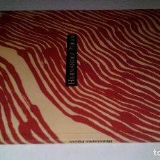 Arte: HERNANDEZ PIJUAN-REPETIR LA MIRADA-CATALOGO EXPOSICION-1996 SALA EXPOSICIONES BANCO ZARAGOZANO. Lote 111898007