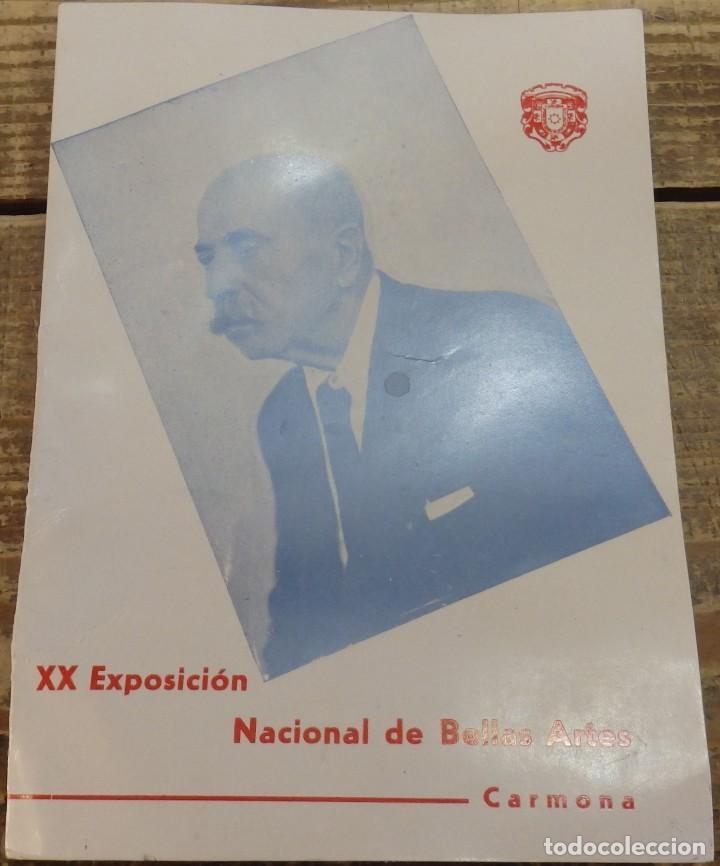 CARMONA, ANTIQUISIMO CATALOGO XX EXPOSICION NACIONAL DE BELLAS ARTES, 8 PAGINAS, MUY RARO (Arte - Catálogos)
