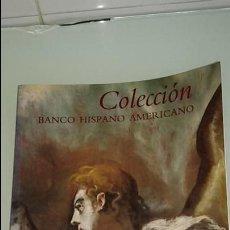 Arte: COLECCION BANCO HISPANO AMERICANO. Lote 112253331