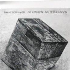 Arte: FRANZ BERNHARD, SKULTUREN UND ZEICHNUNGEN, STUTTGART, HATJE, 1985. Lote 112254439