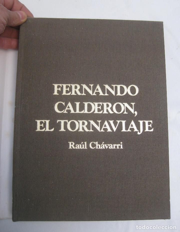 CATALOGO PINTOR PINTURA CUADROS FERNANDO CALDERON, EL TORNAVIAJE , RAUL CHAVARRI (Arte - Catálogos)