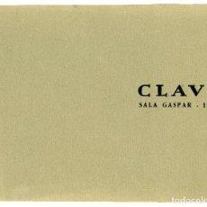 Arte: CLAVÉ, CATÁLOGO DE LA EXPOSICIÓN EN LA SALA GASPAR DE BARCELONA, 1960. Lote 112545219